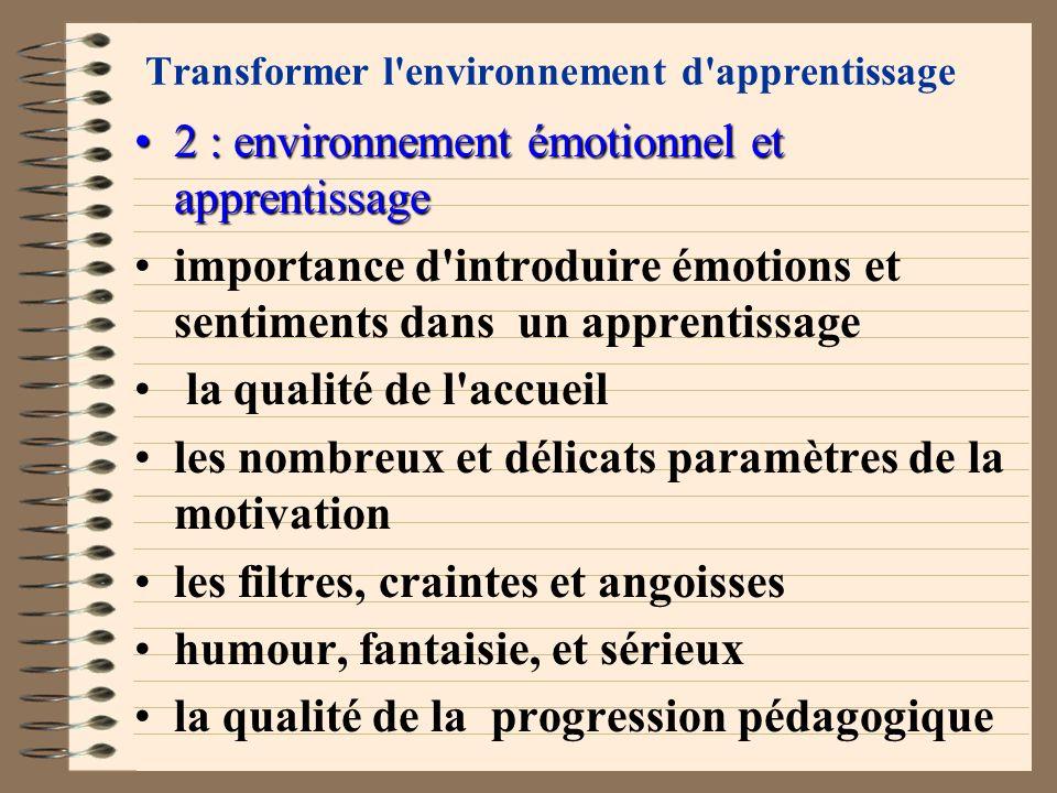 Transformer l'environnement d'apprentissage 1 : environnement physique et apprentissage1 : environnement physique et apprentissage la salle de cours c