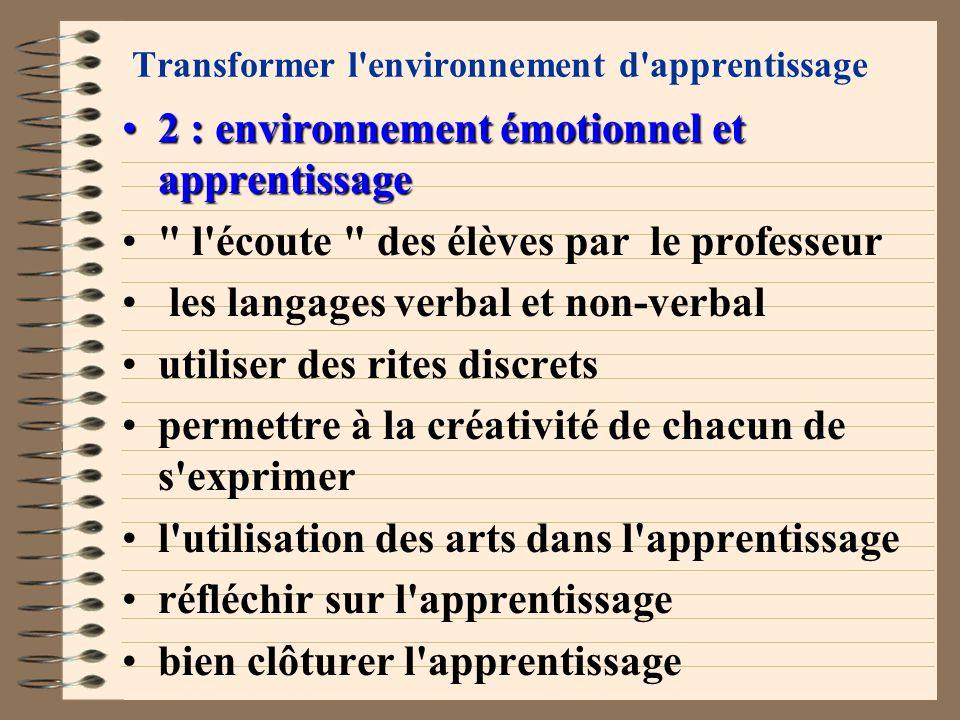 Transformer l'environnement d'apprentissage 2 : environnement émotionnel et apprentissage2 : environnement émotionnel et apprentissage importance d'in