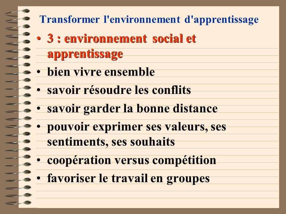 Transformer l'environnement d'apprentissage 2 : environnement émotionnel et apprentissage2 : environnement émotionnel et apprentissage