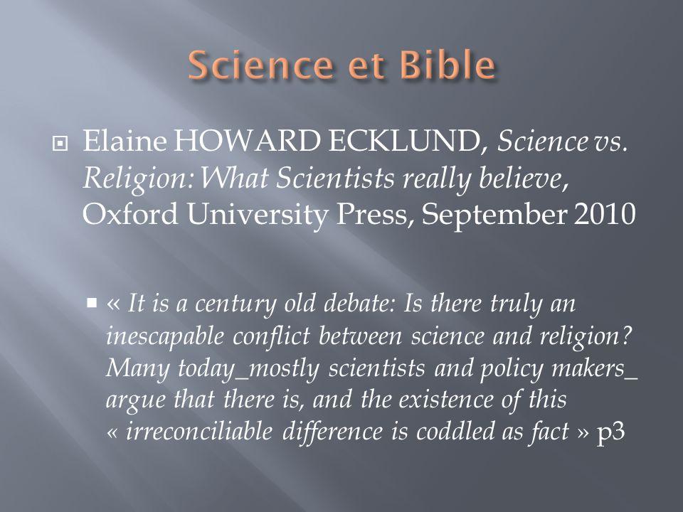 Si la Bible semble en opposition flagrante avec les données scientifiques.