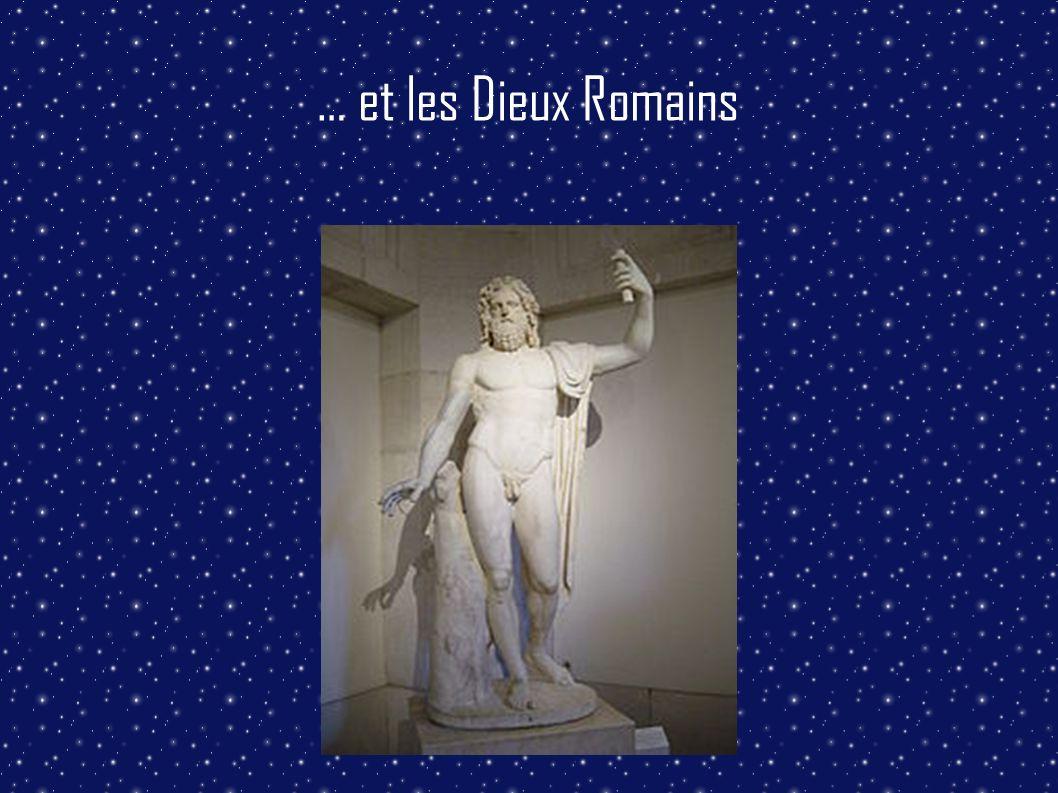 … et les Dieux Romains