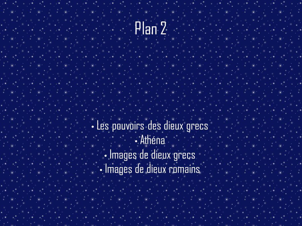 Plan 2 Les pouvoirs des dieux grecs Athéna Images de dieux grecs Images de dieux romains