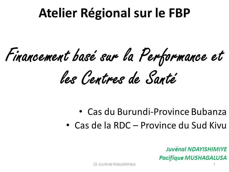 Les questions abordées sont: Y a-t-il des conditions préalables déligibilité dun centre de santé pour entrer dans le système FBP.