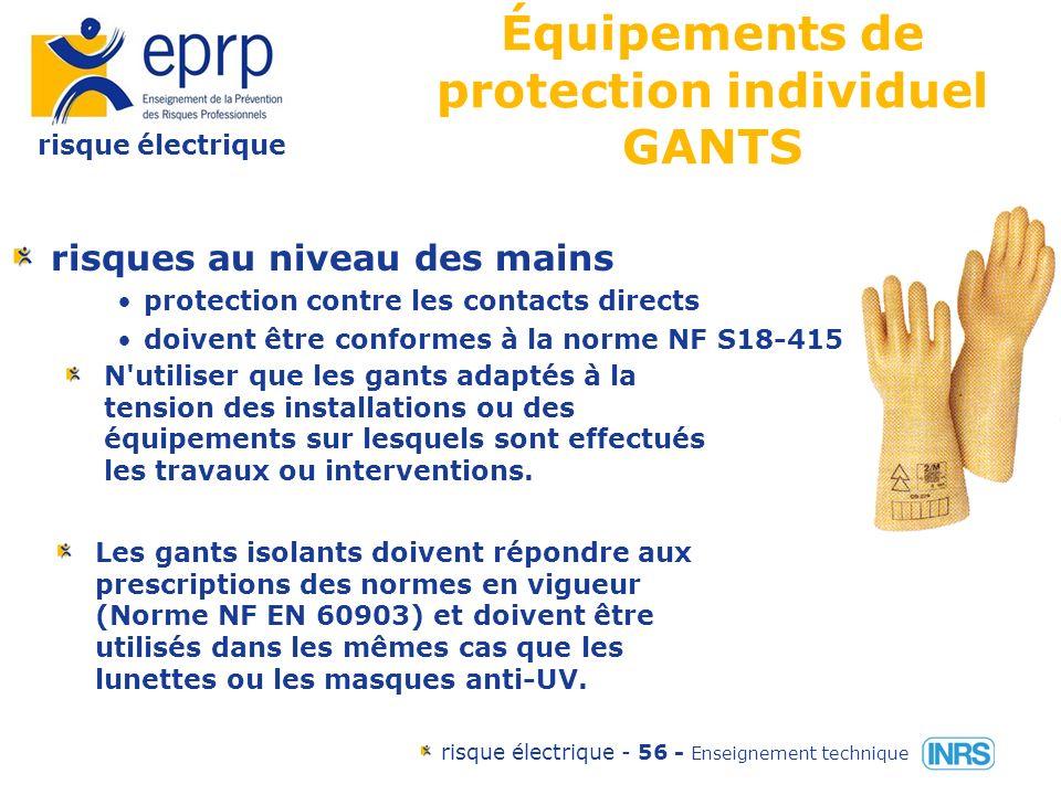risque électrique risque électrique - 55 - Enseignement technique Outillages et matériel de protection individuel et collectif