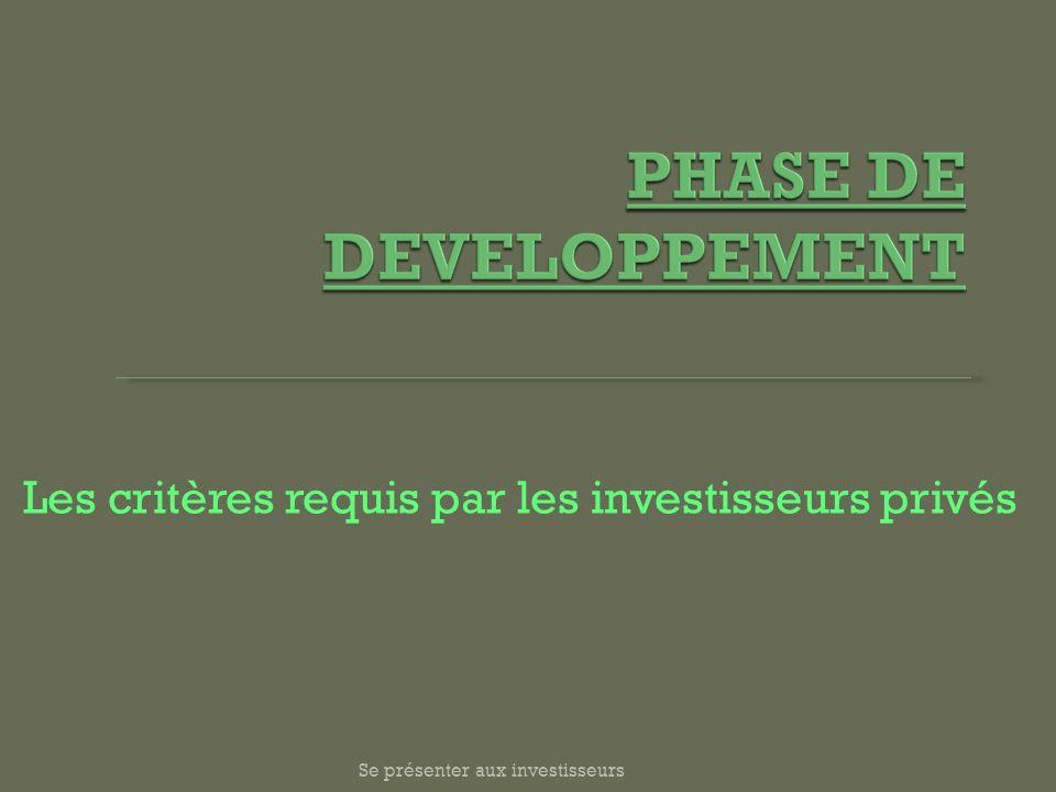 Se présenter aux investisseurs Les critères requis par les investisseurs privés