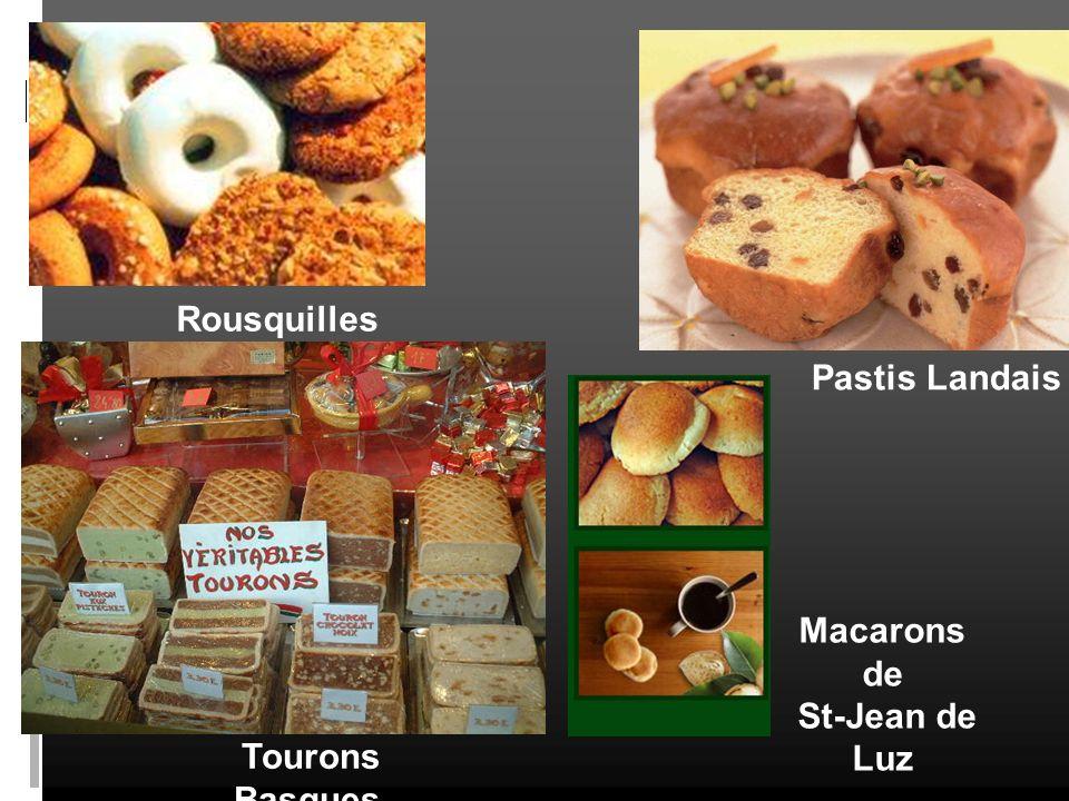 Macarons de St-Jean de Luz Rousquilles Tourons Basques Pastis Landais