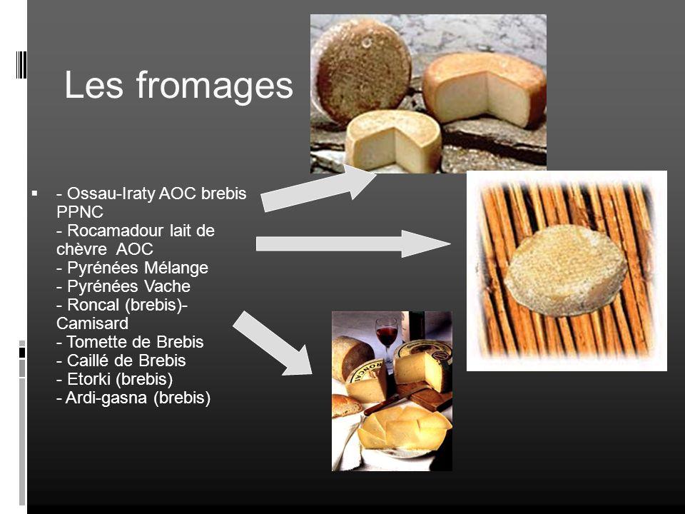 Les fromages - Ossau-Iraty AOC brebis PPNC - Rocamadour lait de chèvre AOC - Pyrénées Mélange - Pyrénées Vache - Roncal (brebis)- Camisard - Tomette d
