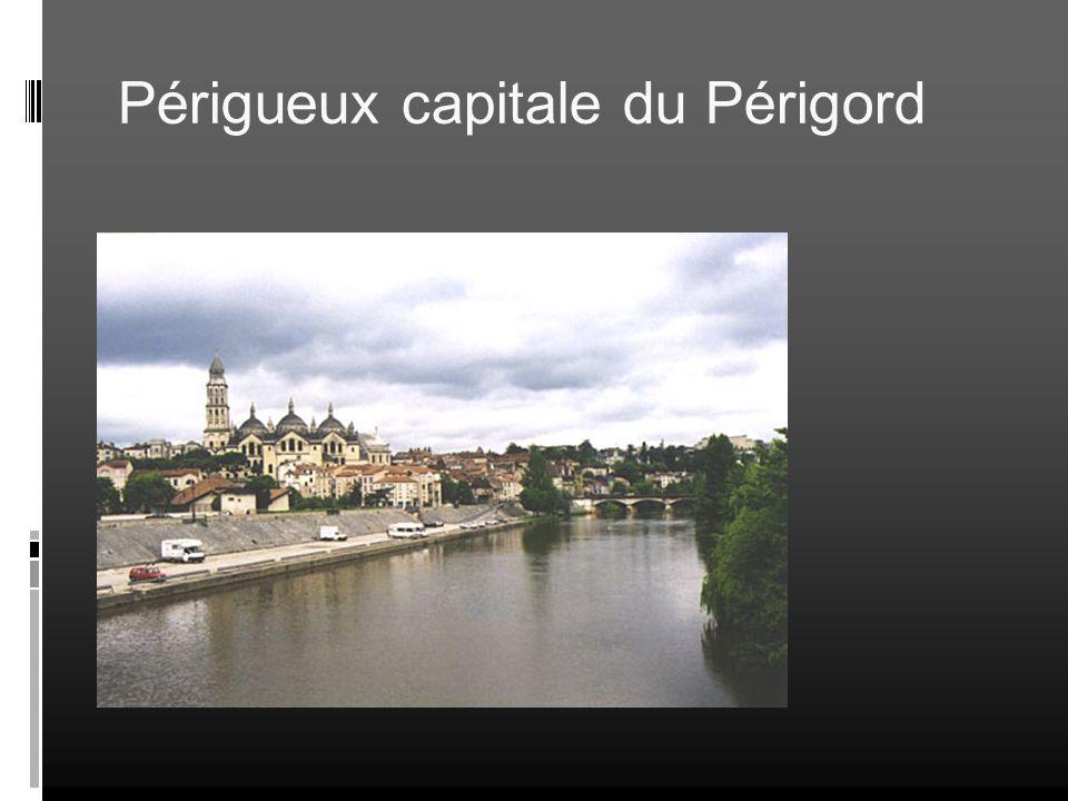 Périgueux capitale du Périgord