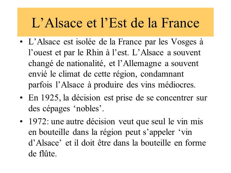 LAlsace et lEst de la France LAlsace est isolée de la France par les Vosges à louest et par le Rhin à lest. LAlsace a souvent changé de nationalité, e