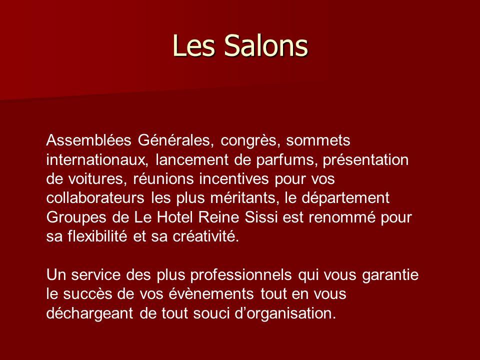 Les Salons Assemblées Générales, congrès, sommets internationaux, lancement de parfums, présentation de voitures, réunions incentives pour vos collabo