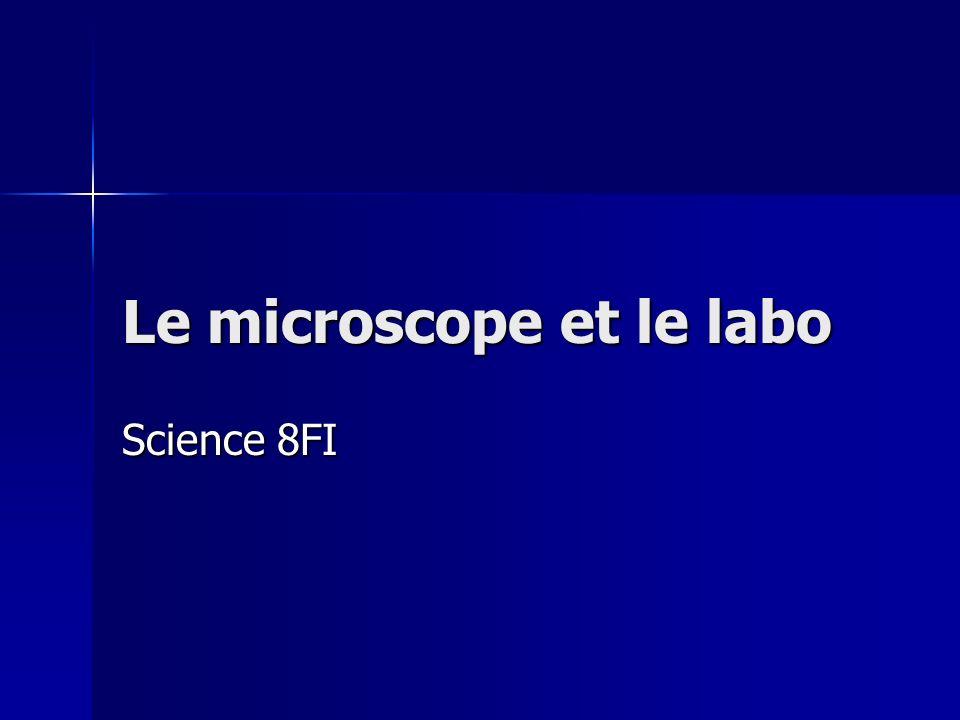 Le microscope et le labo Science 8FI