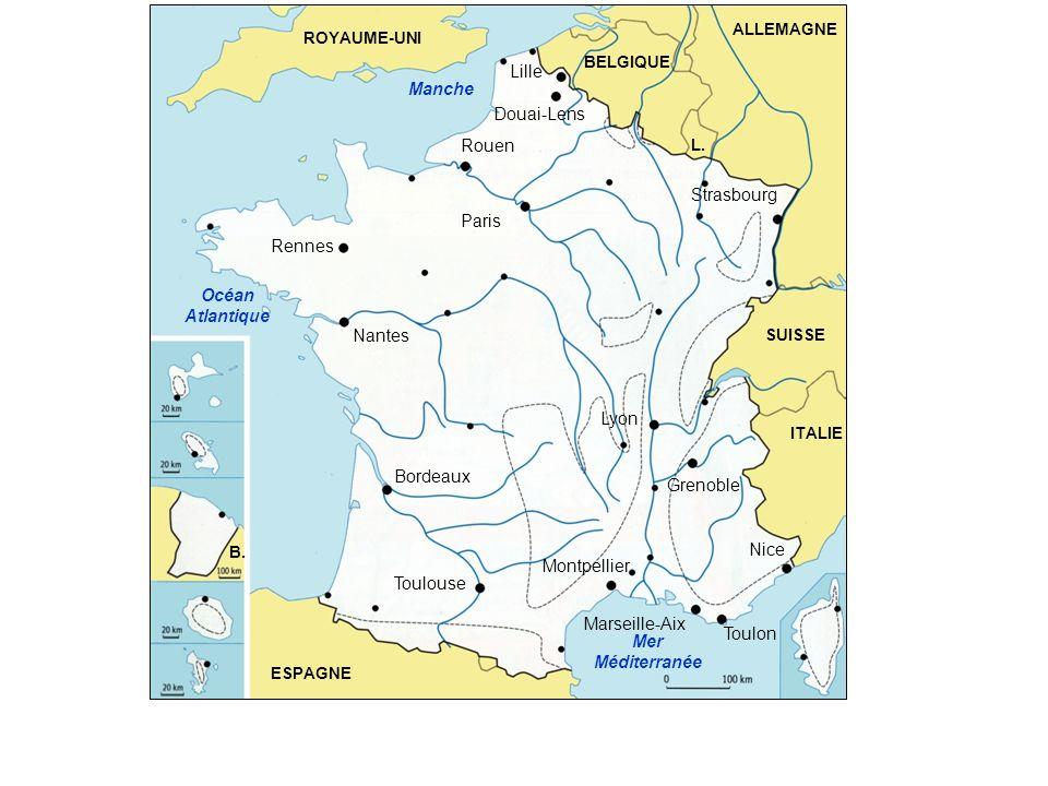 Manche Océan Atlantique Mer Méditerranée ESPAGNE ITALIE SUISSE ALLEMAGNE ROYAUME-UNI BELGIQUE L. B. Rennes Nantes Bordeaux Toulouse Montpellier Strasb