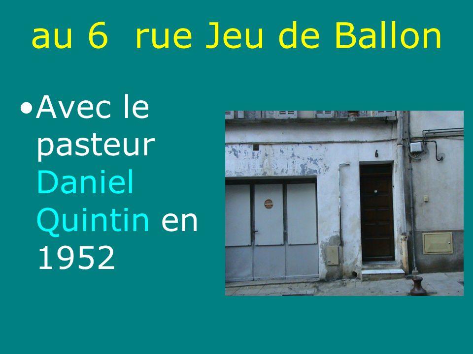 au 6 rue Jeu de Ballon Départ de la rue Jeu de Ballon pour la rue Marceau, au premier étage du N° 12 en 1958.