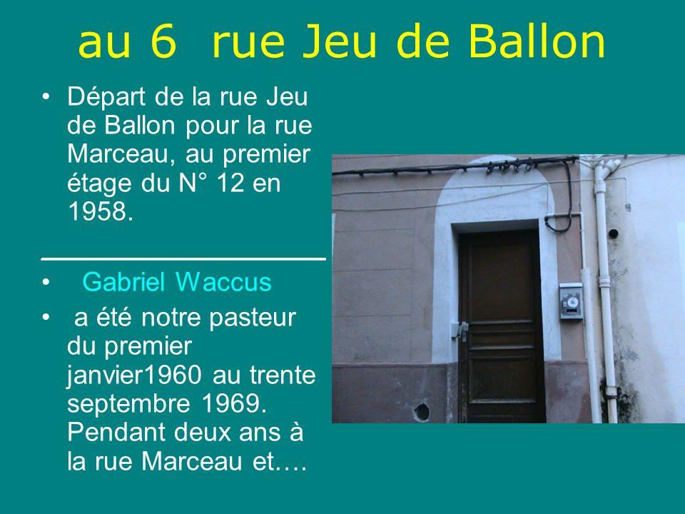 Pendant sept ans au N° 3 de la rue Louis Blanc qui a été notre siège social de 1962Jusquen 1986.Puis en septembre 1969 Mr Gabriel Waccus a laissé sa place à …