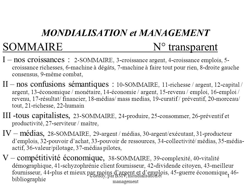 ©deddy, par BMV, mondialisation et management 1 MONDIALISATION et MANAGEMENT SOMMAIREN° transparent I – nos croissances : 2-SOMMAIRE, 3-croissance arg