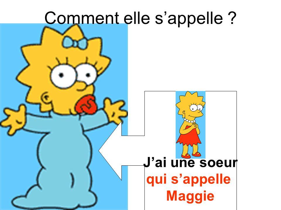 qui sappelle Maggie Comment elle sappelle ?