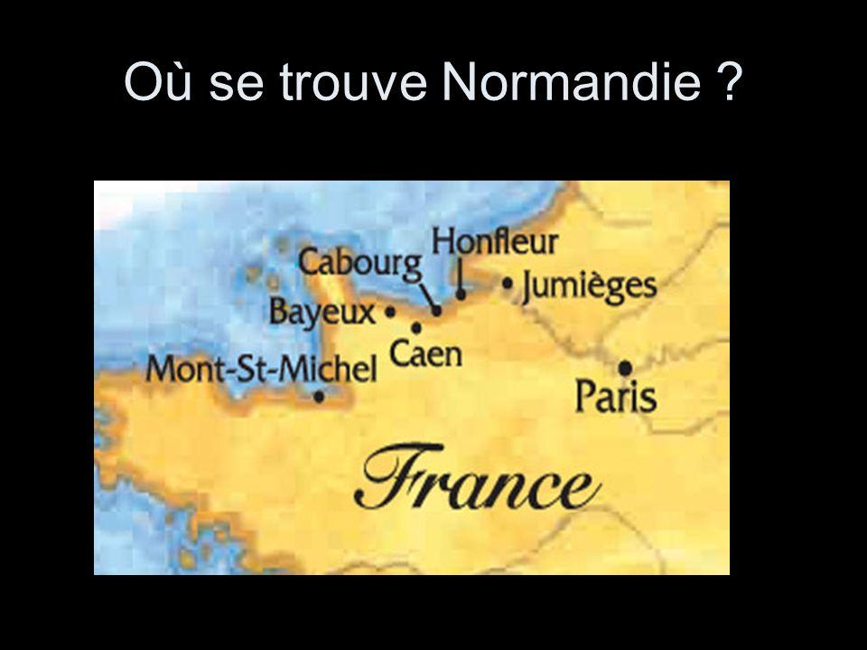 Où se trouve Normandie ?