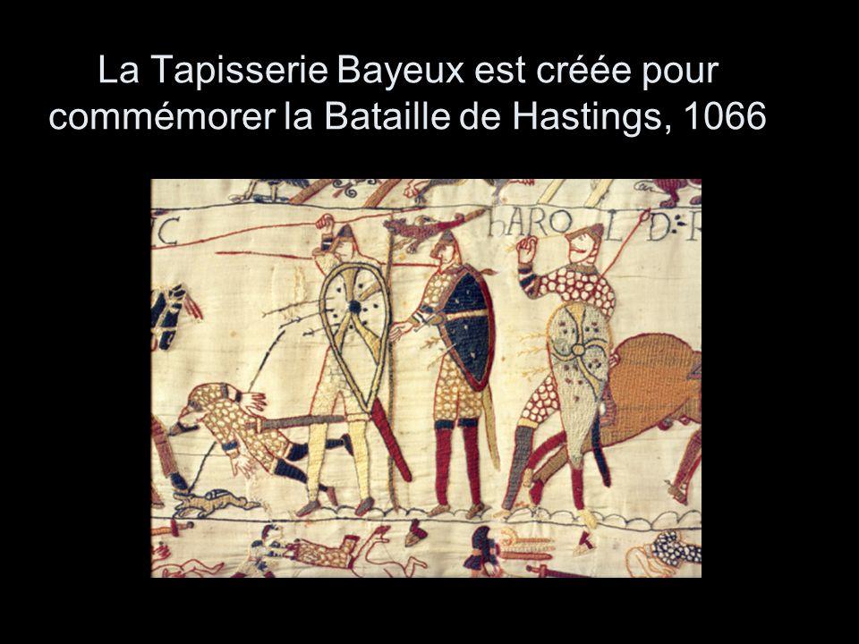 La Tapisserie Bayeux est créée pour commémorer la Bataille de Hastings, 1066