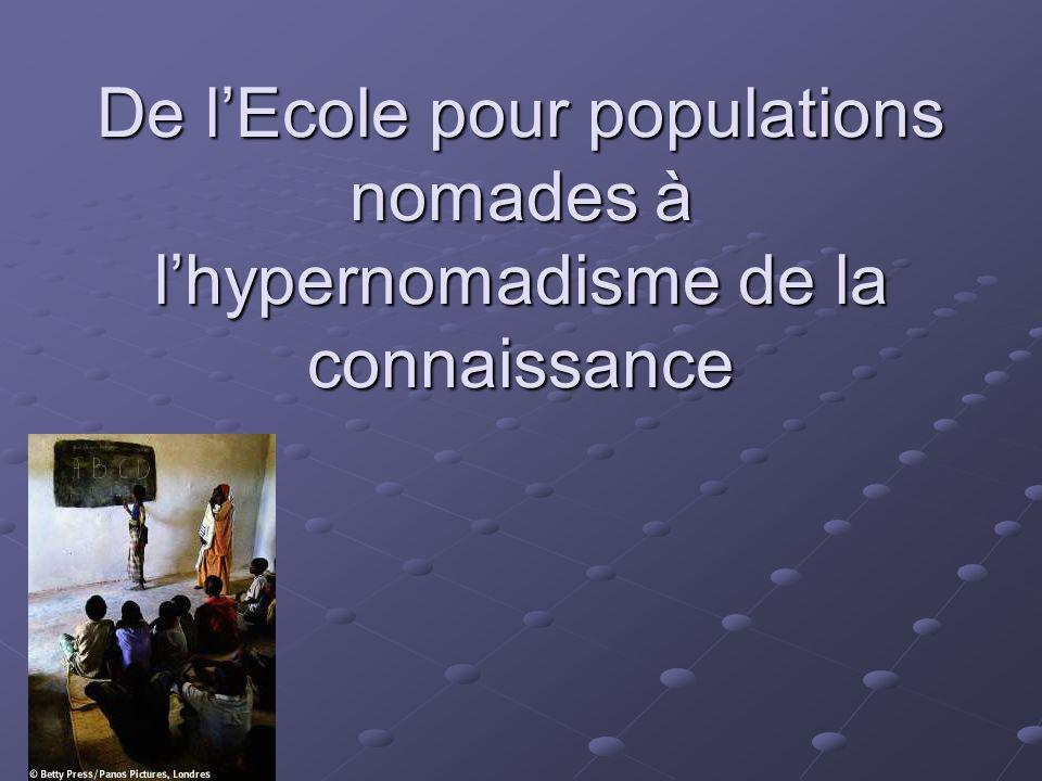 De lEcole pour populations nomades à lhypernomadisme de la connaissance
