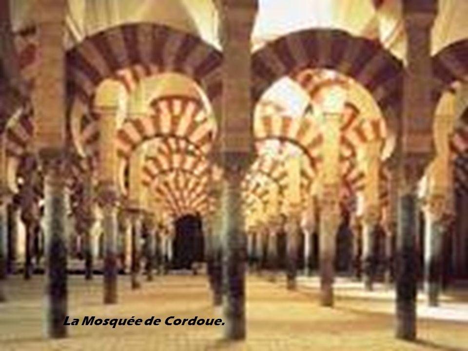 La Mosquée de Cordoue.