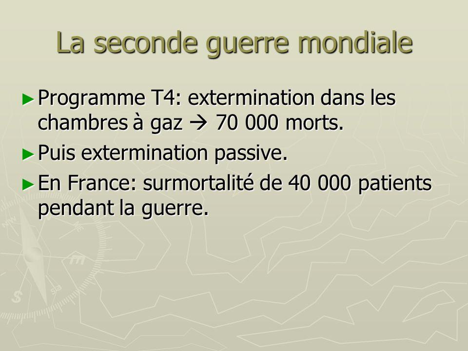 La seconde guerre mondiale Programme T4: extermination dans les chambres à gaz 70 000 morts. Programme T4: extermination dans les chambres à gaz 70 00