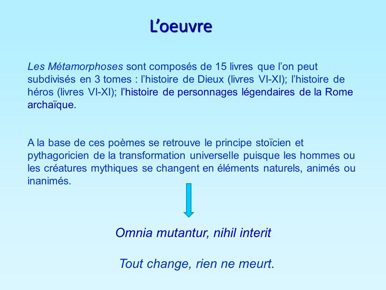 Les Métamorphoses sont composés de 15 livres que lon peut subdivisés en 3 tomes : lhistoire de Dieux (livres VI-XI); lhistoire de héros (livres VI-XI)