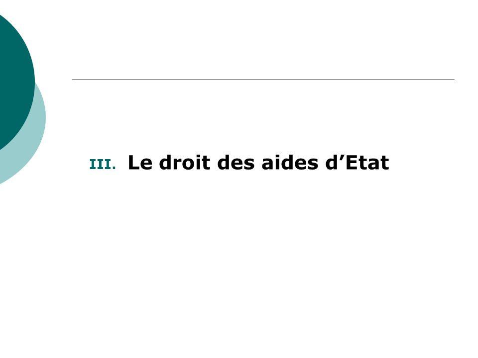 III. Le droit des aides dEtat