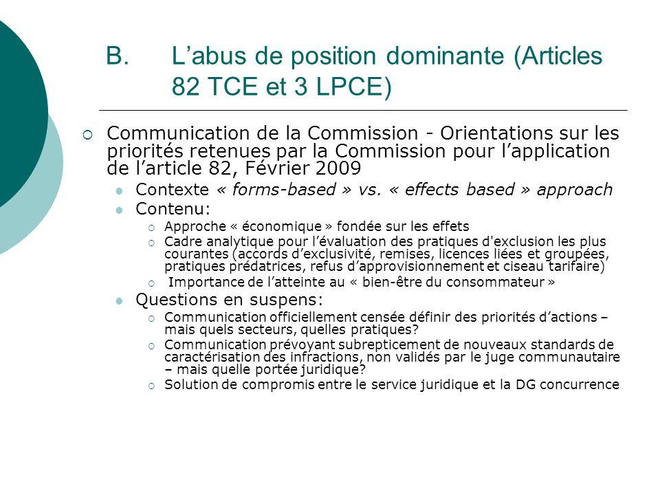B. Labus de position dominante (Articles 82 TCE et 3 LPCE) Communication de la Commission - Orientations sur les priorités retenues par la Commission