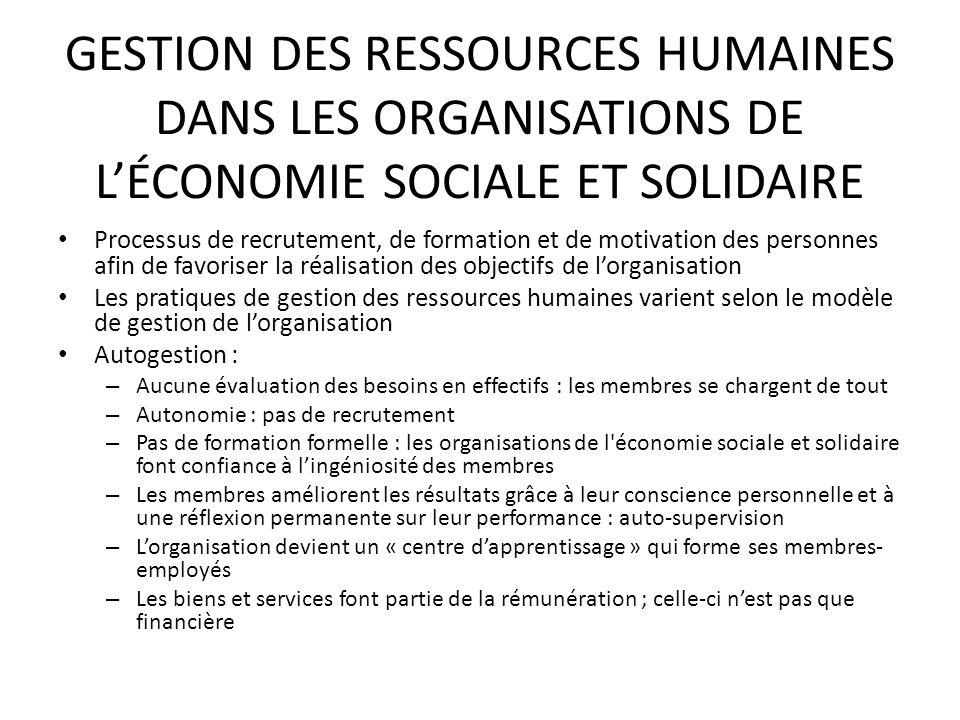 GESTION DES RESSOURCES HUMAINES DANS LES ORGANISATIONS DE LÉCONOMIE SOCIALE ET SOLIDAIRE Processus de recrutement, de formation et de motivation des p