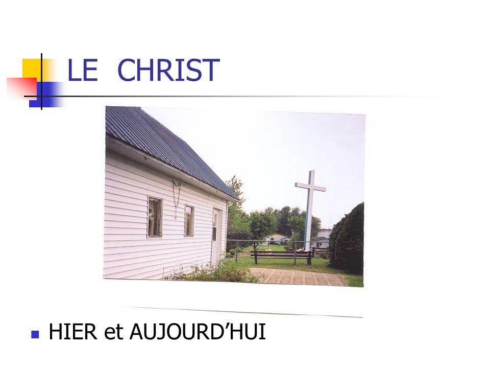 LE CHRIST HIER et AUJOURDHUI