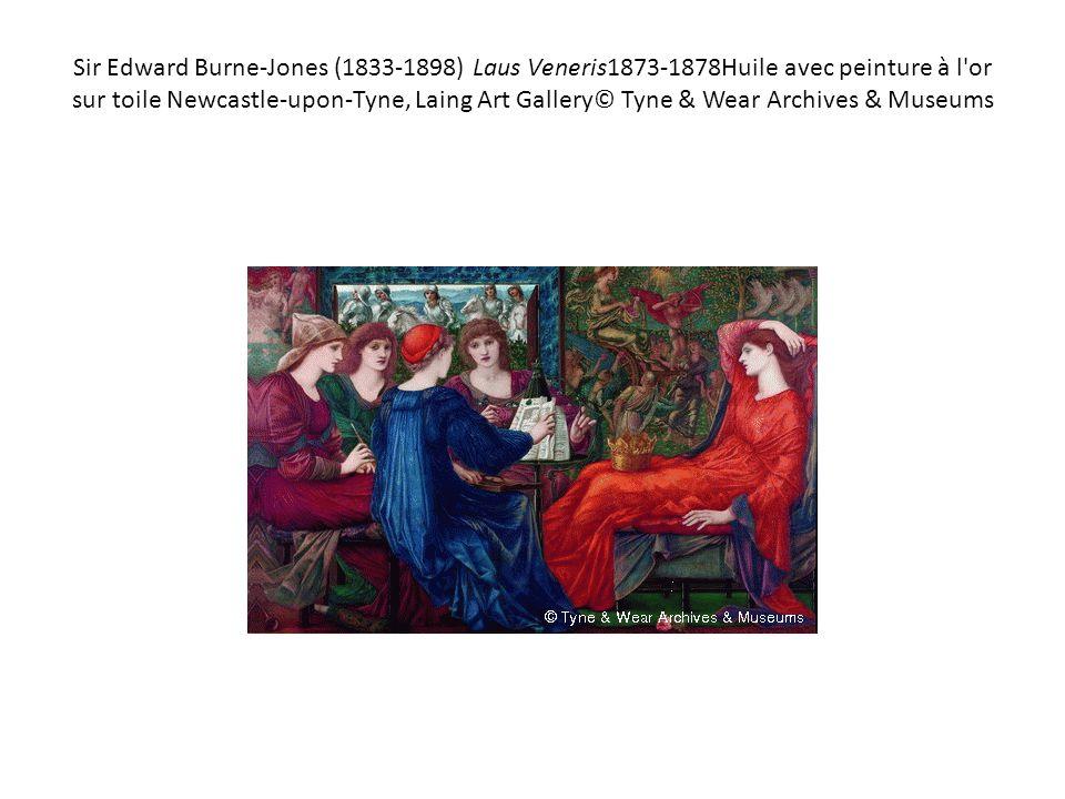 Sir Edward Burne-Jones (1833-1898) Laus Veneris1873-1878Huile avec peinture à l'or sur toile Newcastle-upon-Tyne, Laing Art Gallery© Tyne & Wear Archi