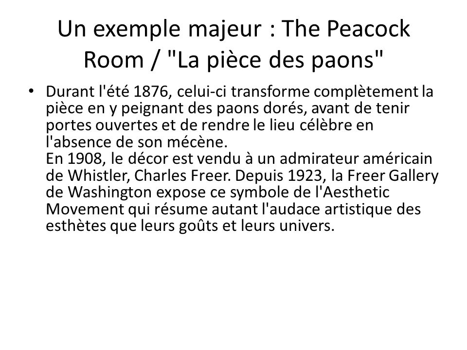 Un exemple majeur : The Peacock Room /