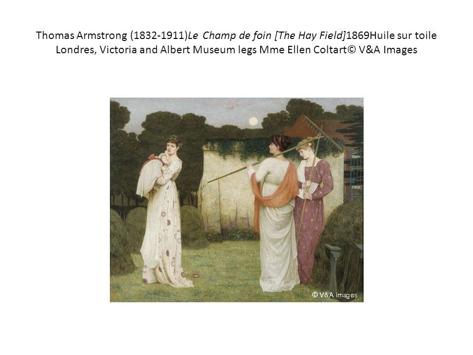 Thomas Armstrong (1832-1911)Le Champ de foin [The Hay Field]1869Huile sur toile Londres, Victoria and Albert Museum legs Mme Ellen Coltart© V&A Images