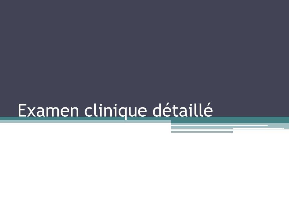 Examen clinique détaillé