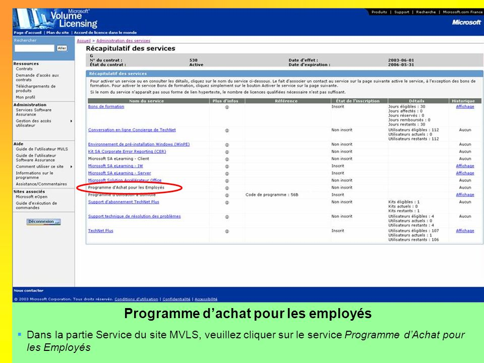 Programme dachat pour les employés Dans la partie Service du site MVLS, veuillez cliquer sur le service Programme dAchat pour les Employés