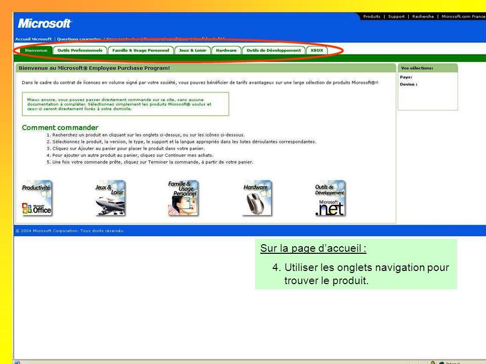 Sur la page daccueil : 4.Utiliser les onglets navigation pour trouver le produit.