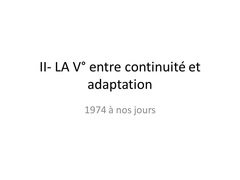 A) Gauche et droite se succèdent au pouvoir 1974 = VALERY GISCARD DESTAING Cest homme de droite mais il nest pas Gaulliste 2 réformes symboliques : -Majorité à 18 ans (1974) -Législation de lIVG (1975)