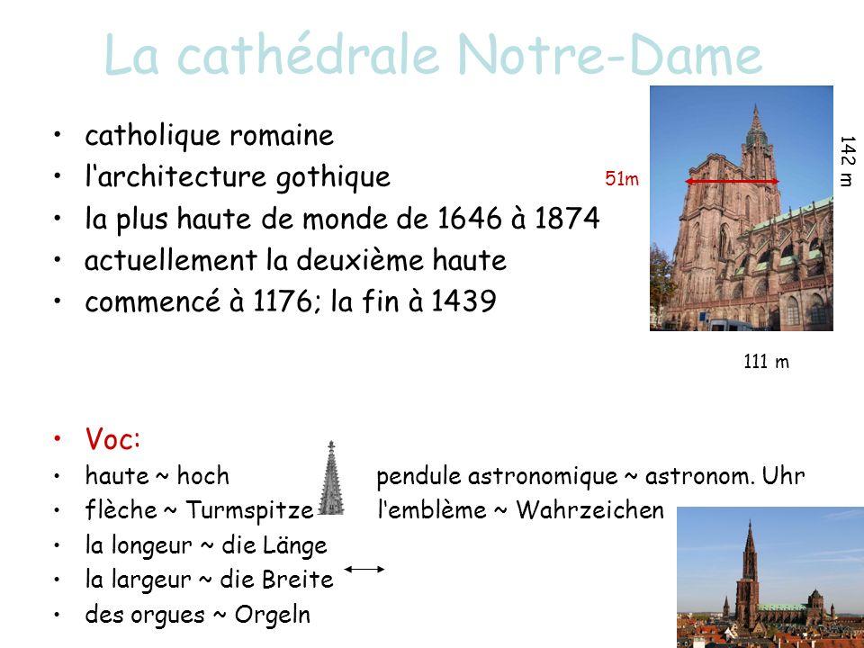 La cathédrale Notre-Dame catholique romaine larchitecture gothique 51m la plus haute de monde de 1646 à 1874 actuellement la deuxième haute commencé à