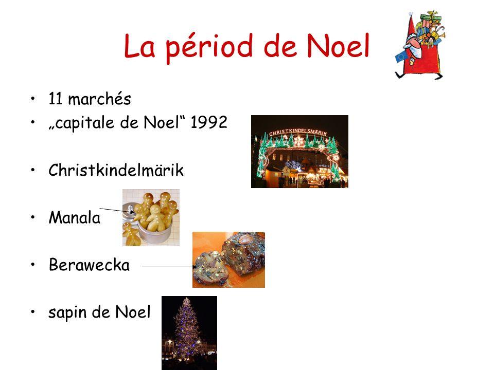 La périod de Noel 11 marchés capitale de Noel 1992 Christkindelmärik Manala Berawecka sapin de Noel