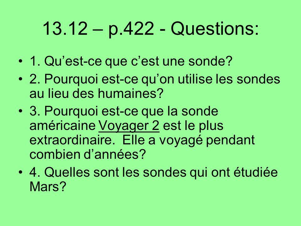 13.12 – p.422 - Questions: 1.Quest-ce que cest une sonde.