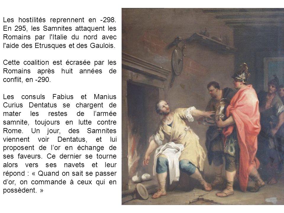 Les hostilités reprennent en -298. En 295, les Samnites attaquent les Romains par l'Italie du nord avec l'aide des Etrusques et des Gaulois. Cette coa