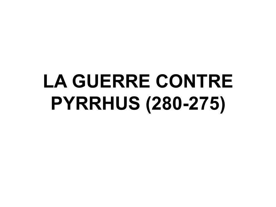 LA GUERRE CONTRE PYRRHUS (280-275)