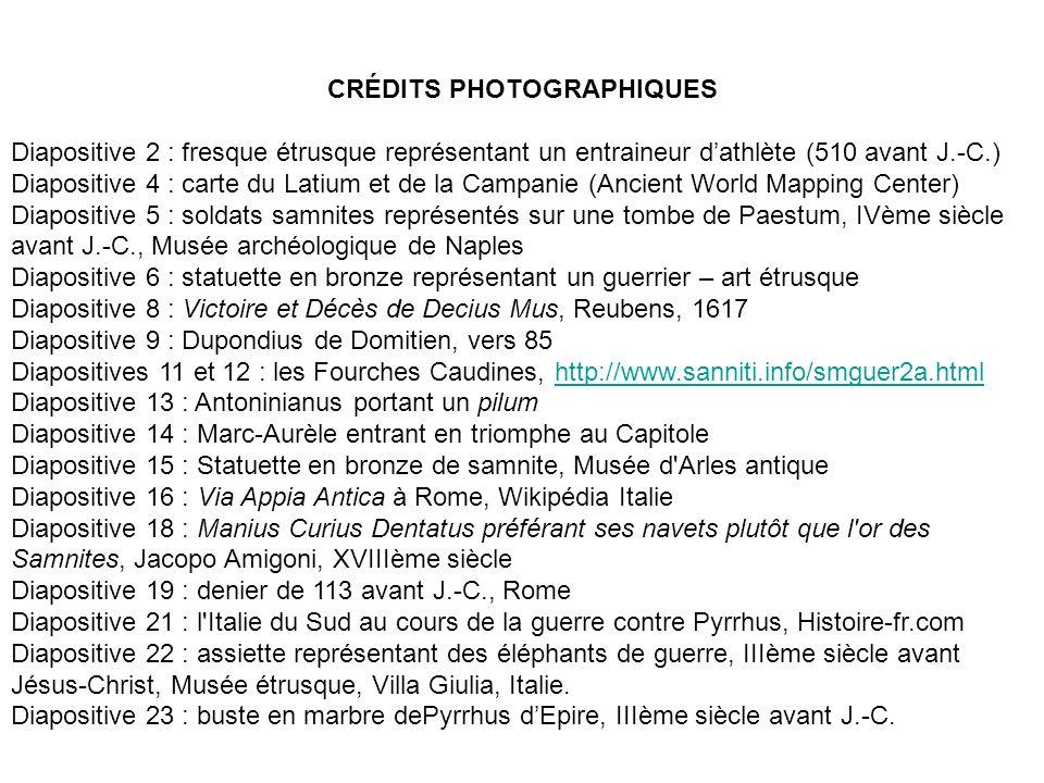 CRÉDITS PHOTOGRAPHIQUES Diapositive 2 : fresque étrusque représentant un entraineur dathlète (510 avant J.-C.) Diapositive 4 : carte du Latium et de l