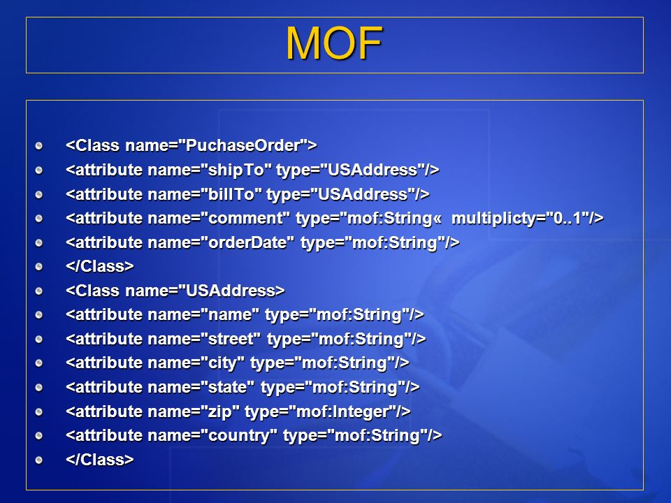 </Class> </Class> MOF