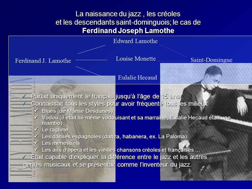 8 La naissance du jazz, les créoles et les descendants saint- dominguois; pistes généalogiques. Anglicisation des noms à partir de la loi de 1894. Ang