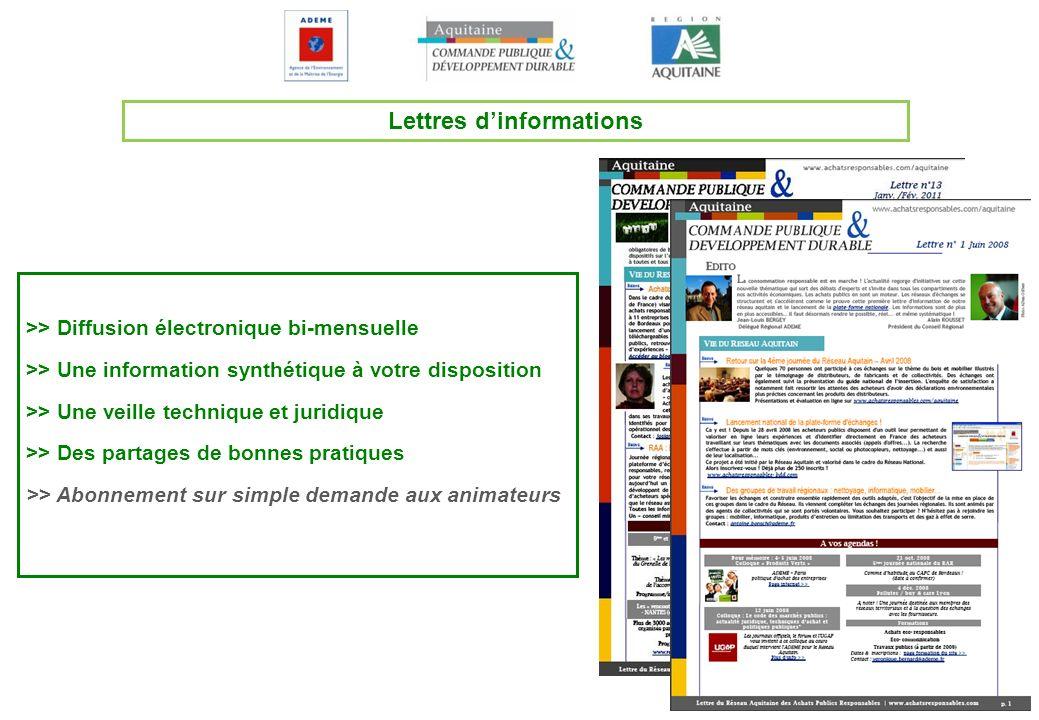 Lettres dinformations >> Diffusion électronique bi-mensuelle >> Une information synthétique à votre disposition >> Une veille technique et juridique >
