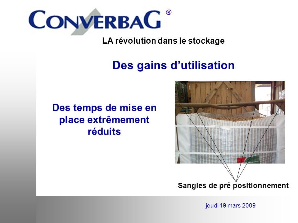 LA révolution dans le stockage ® jeudi 19 mars 2009 Des gains dutilisation Gerbable sur 5 hauteurs