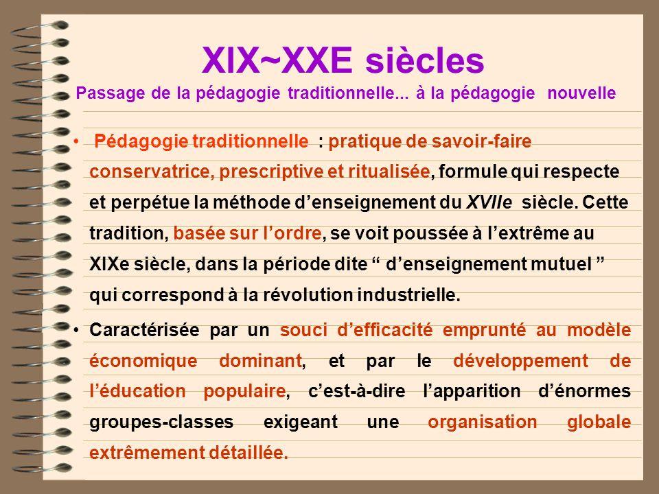 LES GRANDS COURANTS PÉDAGOGIQUES DAPRÈS GAUTHIER, C et TARDIF, M. (1996) LA PÉDAGOGIE, Théories et pratique de lAntiquité à nos jours Boucherville : G