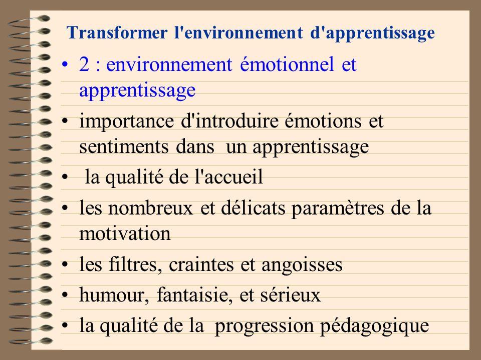 Transformer l'environnement d'apprentissage 1 : environnement physique et apprentissage la salle de cours connecteurs et déconnecteurs attention de l'