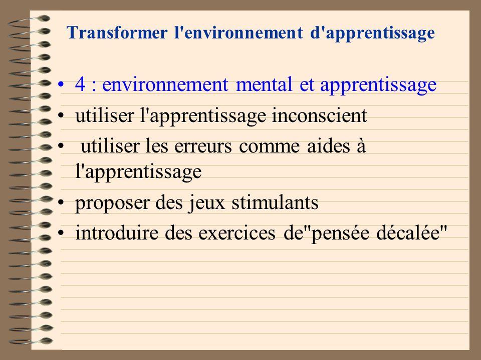 Transformer l'environnement d'apprentissage 4 : environnement mental et apprentissage toucher les différents